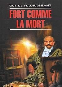 """Купить книгу """"Fort comme la mort"""""""