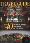 Travel Guide by Novel Voyage. Top 40 Inspiring Hotels & Resorts of the World