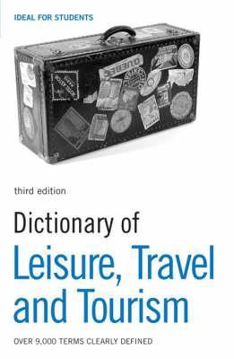 """Купить книгу """"Dictionary of Leisure, Travel and Tourism"""""""