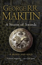 A Storm of Swords: Part 2: Blood and Gold