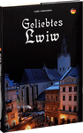 Geliebtes Lwiw / Улюблений Львів