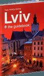 Lviv. The guidebook / Львів – путівник