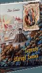 Legendy starego Lwowa / Легенди старого Львова