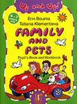 Family and Pets. Pupil's Book and Workbook / Семья и домашние животные. Игровой курс английского языка для детей