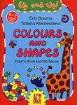 Colours and Shapes: Pupil's Book and Workbook / Цвета и формы. Игровой курс английского языка для детей