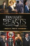 Fantastic Beasts and Where to Find Them. Magical Movie Handbook