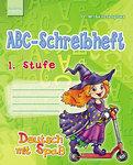 Deutsch. ABC-Schreibheft. 1 клас. Прописи