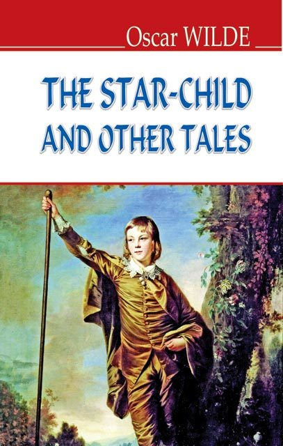 "Купить книгу ""The Star-Child and other Tales"""