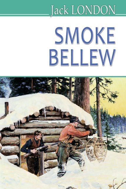 "Купить книгу ""Smoke Bellew / Смок Беллю"""