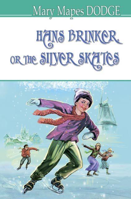 "Купить книгу ""Hans Brinker, or The Silver Skates"""