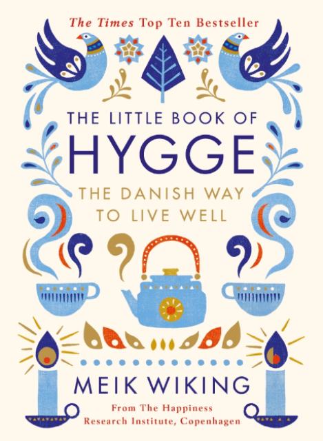The Little Book of Hygge: The Danish Way to Live Well - купить и читать книгу