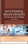 Occupational Health and Safety for Healthcare Workers. Study guide