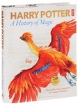 Harry Potter: A History of Magic – The Book of the Exhibition - купить и читать книгу