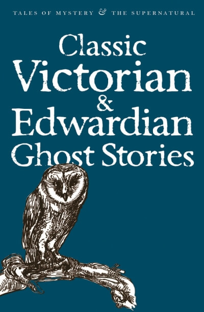 "Купить книгу ""Classic Edwardian and Victorian Ghost Stories"""