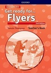 Get ready for... Flyers. Teacher's Book and Classroom Presentation Tool