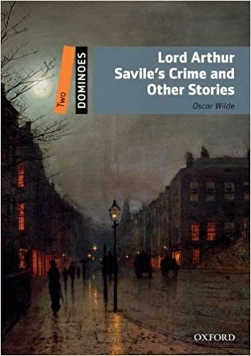 "Купить книгу ""Lord Arthur Savile's Crime and Other Stories. Pack"""
