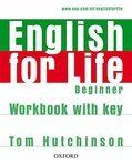 "Купить книгу ""English for Life. Beginner. Workbook with Key"""