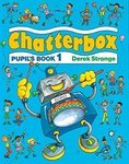 Chatterbox 1. Pupil's Book