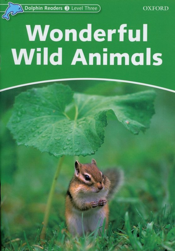 "Купить книгу ""Dolphin Readers 3. Wonderful Wild Animals"""