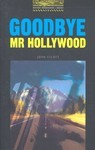 Goodbye Mr. Hollywood. American English - купить и читать книгу