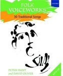 Folk Voiceworks. 30 Traditional Songs