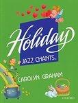 Holiday Jazz Chants. Student Book