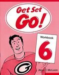 Get Set - Go! Level 6. Workbook