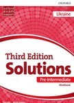 Solutions. Pre-Intermediate. Workbook. Ukraine