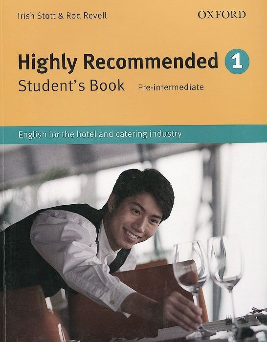 "Купить книгу ""Highly Recommended. Level 1. Student's Book. Pre-intermediate. English for the Hotel and Catering Industry"""