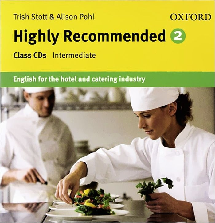 "Купить книгу ""Highly Recommended. Level 2. Intermediate. English for the Hotel and Catering Industry (аудиокурс на 2 CD)"""