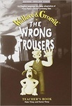 The Wrong Trousers. Teacher's Book