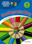 Oxford Primary Skills 1. Reading and Writing