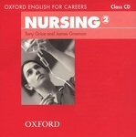 Oxford English for Careers. Nursing 2. Class CD (аудиокурс на CD)