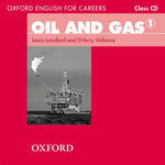 Oxford English for Careers. Oil and Gas 1 (аудиокурс CD)