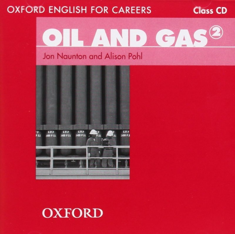 "Купить книгу ""Oxford English for Careers. Oil and Gas (аудиокурс на CD)"""