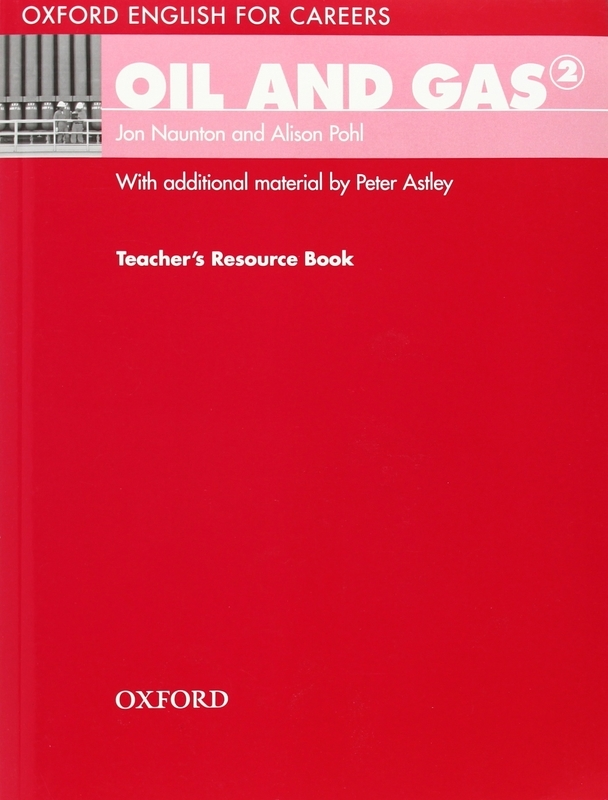 "Купить книгу ""Oxford English for Careers. Oil and Gas 2. Teachers Resource Book"""