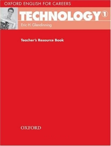 Oxford English For Careers Technology 1 Teachers Book