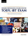 Oxford Preparation Course for the TOEFL iBT Exam. Student's Book