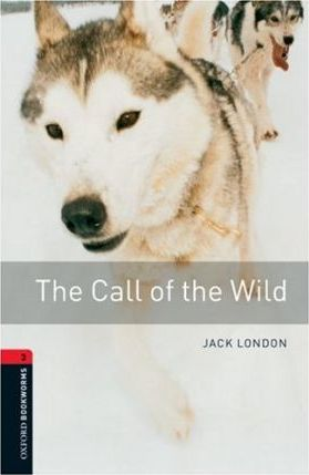 "Купить книгу ""Oxford Bookworms Library. Level 3. The Call of the Wild"""