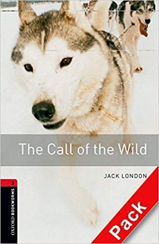 "Купить книгу ""Oxford Bookworms Library. Level 3. The Call of the Wild audio CD pack"""