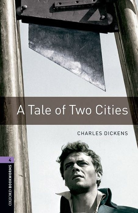 "Купить книгу ""Oxford Bookworms Library. Level 4. A Tale of Two Cities"""