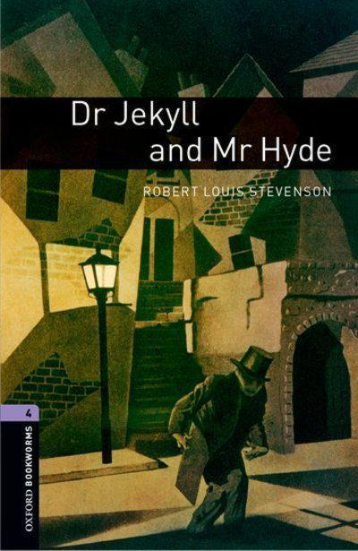 "Купить книгу ""Oxford Bookworms Library. Level 4. Dr Jekyll and Mr Hyde"""
