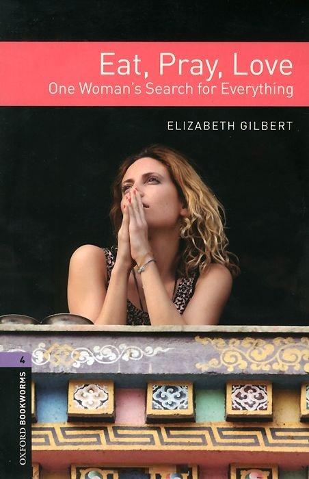"Купить книгу ""Eat, Pray, Love: One Woman's Search for Everything: Stage 4 (+ 2 CD)"""