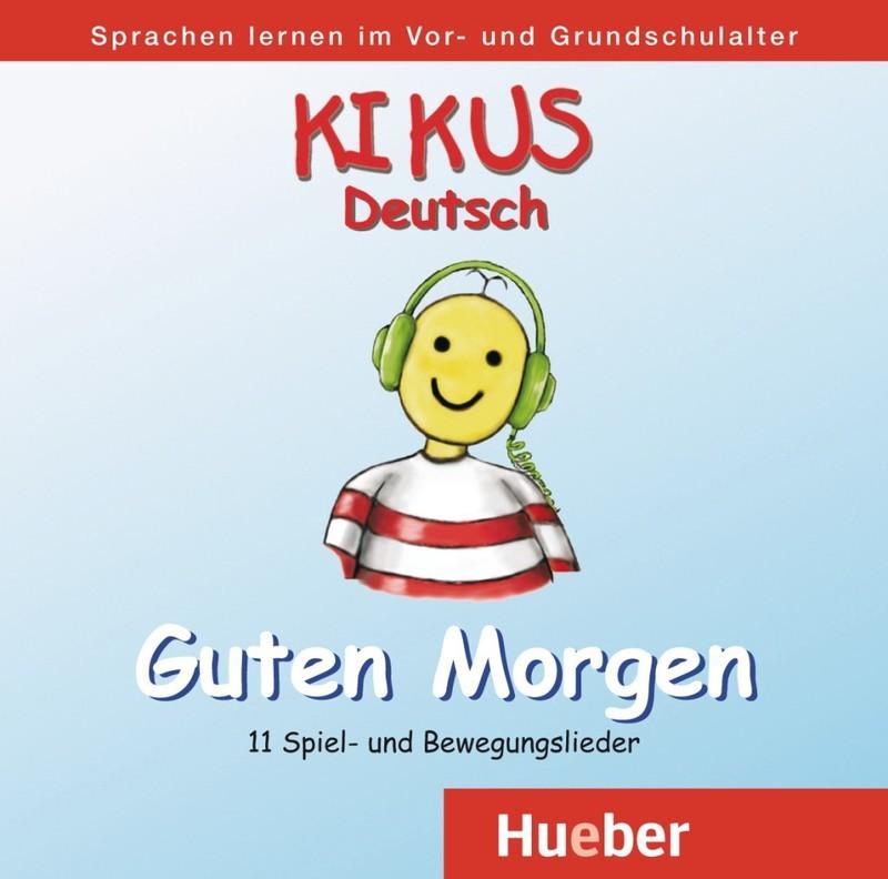 "Купить книгу ""Kikus Deutsch: Guten Morgen (аудиокурс на CD)"""
