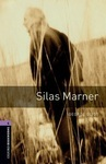 Oxford Bookworms Library. Level 4. Silas Marner audio CD pack