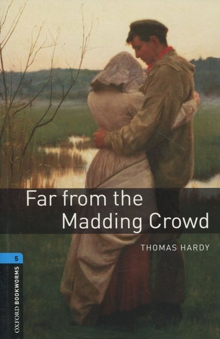 "Купить книгу ""Oxford Bookworms Library. Level 5. Far from the Madding Crowd"""