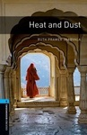 Oxford Bookworms Library. Level 5. Heat and Dust