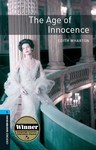 Oxford Bookworms Library. Level 5. The Age of Innocence
