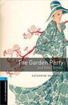 Oxford Bookworms Library. Level 5. The Garden Party and Other Stories