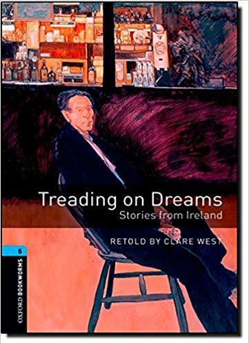 "Купить книгу ""Treading on Dreams: Stories from Ireland: Stage 5"""